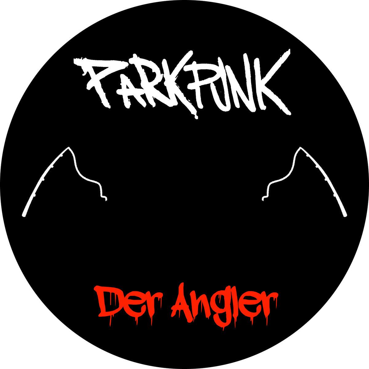 ParkPunk - Der Angler | ParkPunk