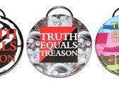 Truth Equals Treason bottle opener photo