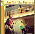 I Am Not The Universe image