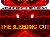 A custom skateboard deck for The Bleeding Cut CD photo
