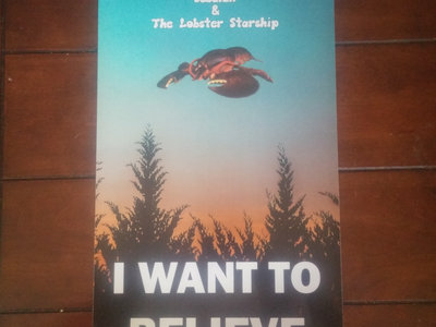 I Want to Believe in The Lobster Starship Poster main photo