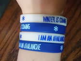 "Special Snowflake ""I Am An Avalanche"" / ""Winter is Coming"" Wristband photo"