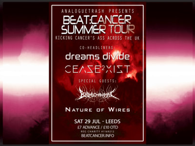 Summer Tour Leeds - Sat 29 July - Cease2xist & Dreams Divide + Biomechanimal + Nature of Wires main photo