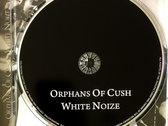 Orphans Of Cush - White Noize (CD) photo