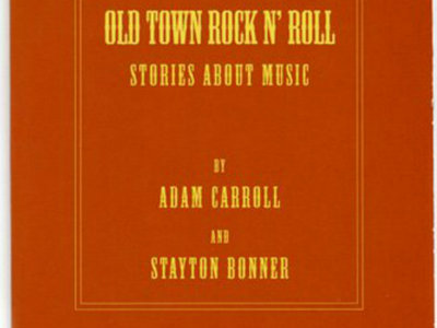 Book: Old Town Rock 'N Roll: Stories About Music - Sold Out main photo