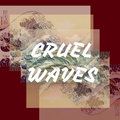 Cruel Waves image