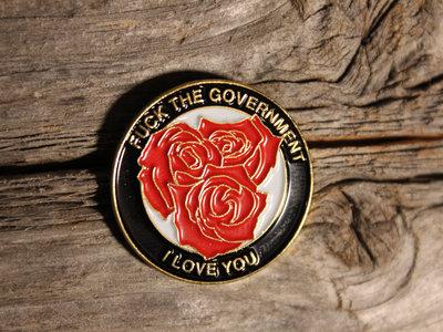 """Fuck the Government, I Love You"" Enamel Pin main photo"