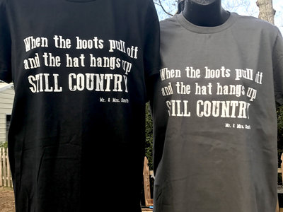 Mr. & Mrs. Smith Still Country T Shirt main photo