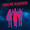 Trio of Madness image