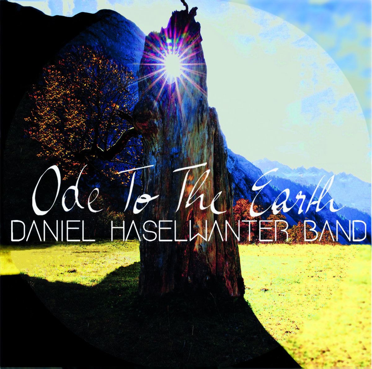 Ode To The Earth | Daniel Haselwanter