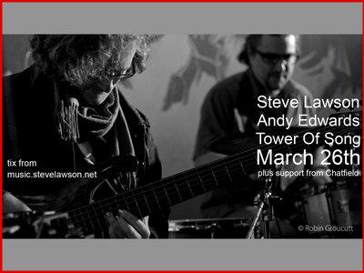 TICKET: Steve Lawson & Andy Edwards In Birmingham! 26/3/17 main photo