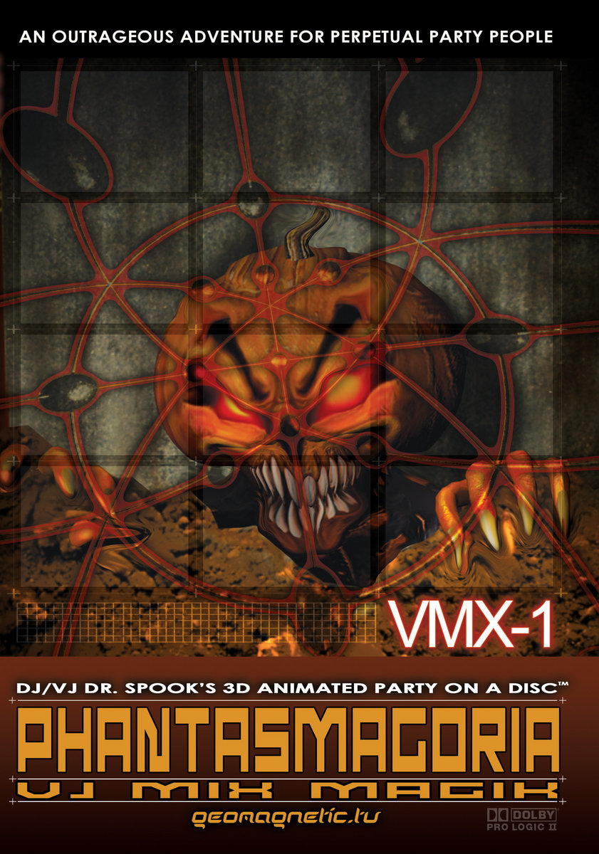 VMX-1 - PHANTASMAGORIA DVD by Doctor Spook main photo