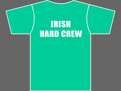 IRISH HARD CREW - T-Shirt - Unisex - Kelly Green main photo