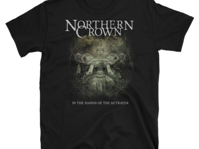 """Northern Crown """"In The Hands..."""" Unisex T-shirt main photo"""