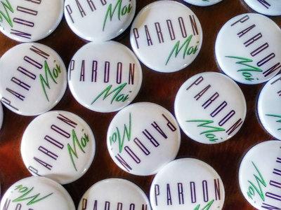 Pardon Moi Button main photo