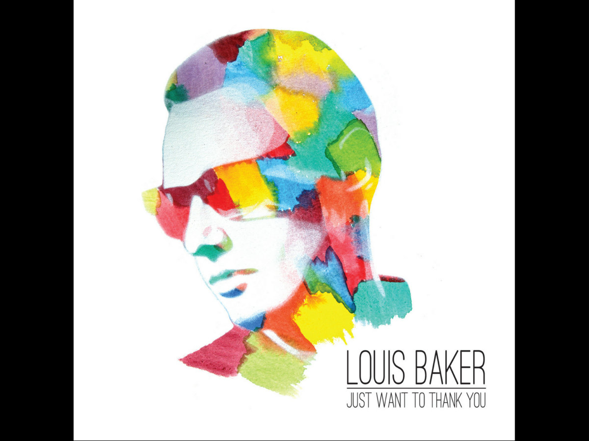Just Want To Thank You | Louis Baker