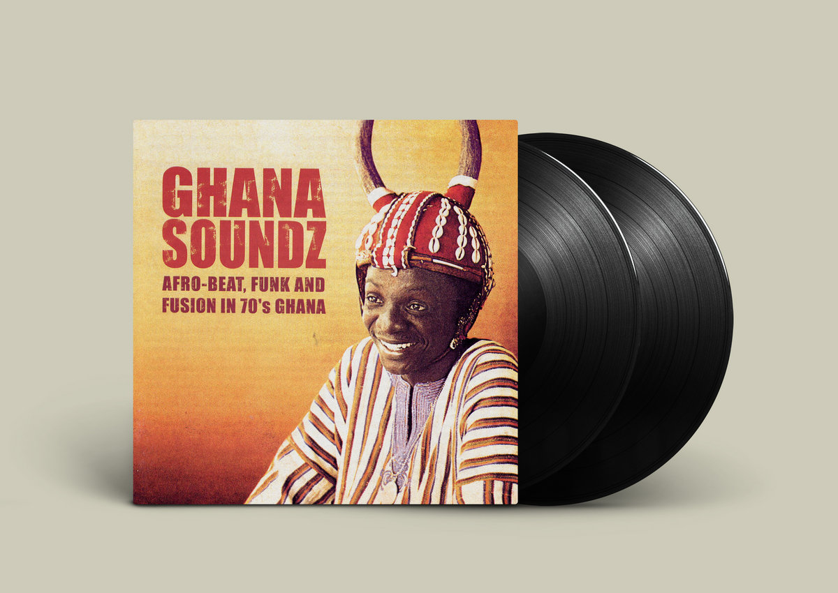 Ghana Soundz: Afro-Beat, Funk & Fusion in 70's | Soundway Records
