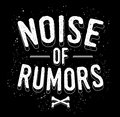 Noise of Rumors image