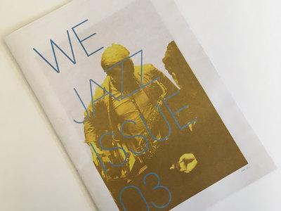 We Jazz Magazine Issue 03 / April 2017 main photo
