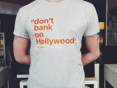 InFiné 'Don't Bank On Hollywood' T-Shirt main photo