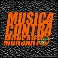MusicaContraMonsanto image