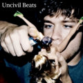 Uncivil Beats image