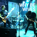 Why Be Wives image