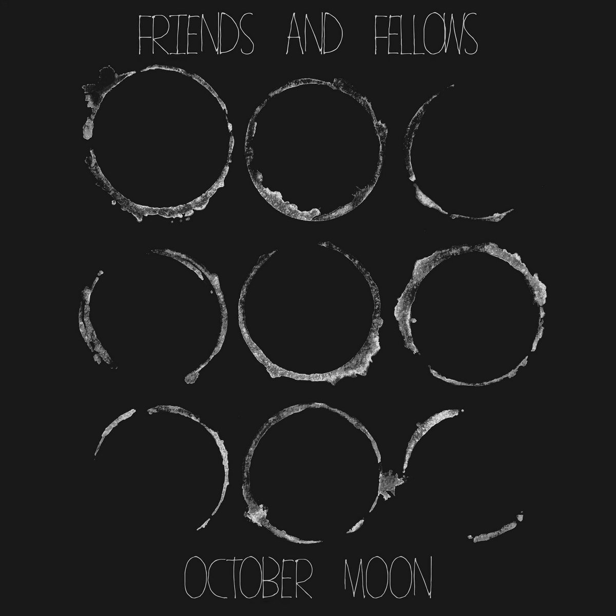 October Moon | Friends and Fellows