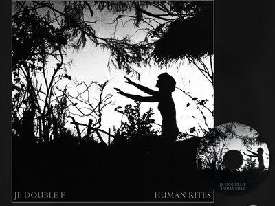 JE DOUBLE F - 'HUMAN RITES' CD main photo