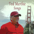 Ted Merthe Songs image