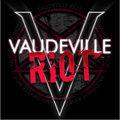 Vaudeville Riot image