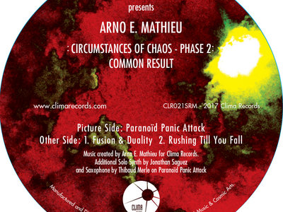"""Clima Records Presents: Arno E. Mathieu: Circumstance of Chaos - Phase 2: COMMON RESULT - 12"""" Vinyl Release! main photo"""