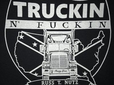 Truckin n Fuckin T-shirt main photo