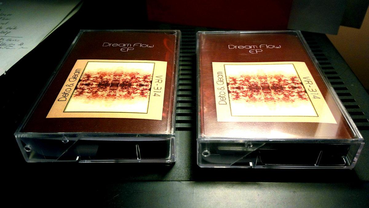 Deto & Gleam / VR-314 - Dream Flow EP | Tapes Sublimating
