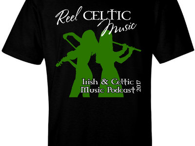 """Reel Celtic Music"" T-Shirt from Irish & Celtic Music Podcast main photo"