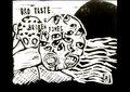 Bad Taste & Broken Bones image