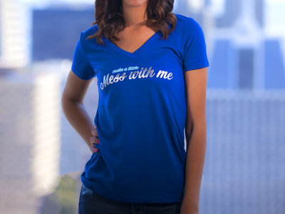 Mess With Me (make a little) - Women's V-Neck main photo