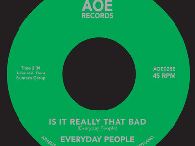 """Everday People - Super Black / It It Really That Bad? - 7"""" Vinyl main photo"""