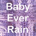 Baby Ever Rain image