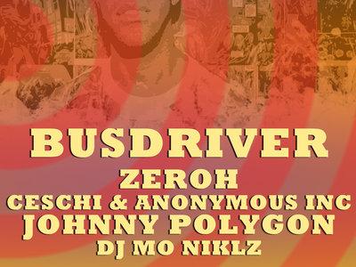 7/1/17 Hamden CT - Ticket to Busdriver / Ceschi / Zeroh / Johnny Polygon show main photo
