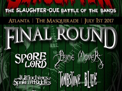 Rise to Slaugter: Final Round - Spore Lord at the Masquerade main photo