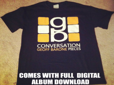 "Geoff Barone ""Conversation Pieces"" T Shirt main photo"