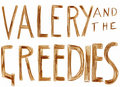 Valery & The Greedies image