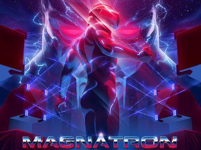 Magnatron 2.0 Premium Poster main photo