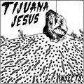 Tijuana Jesus image