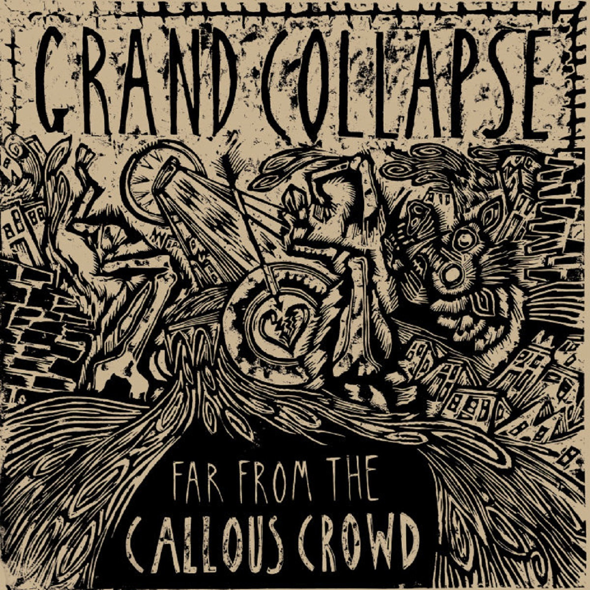 Far From The Callous Crowd | GRAND COLLAPSE