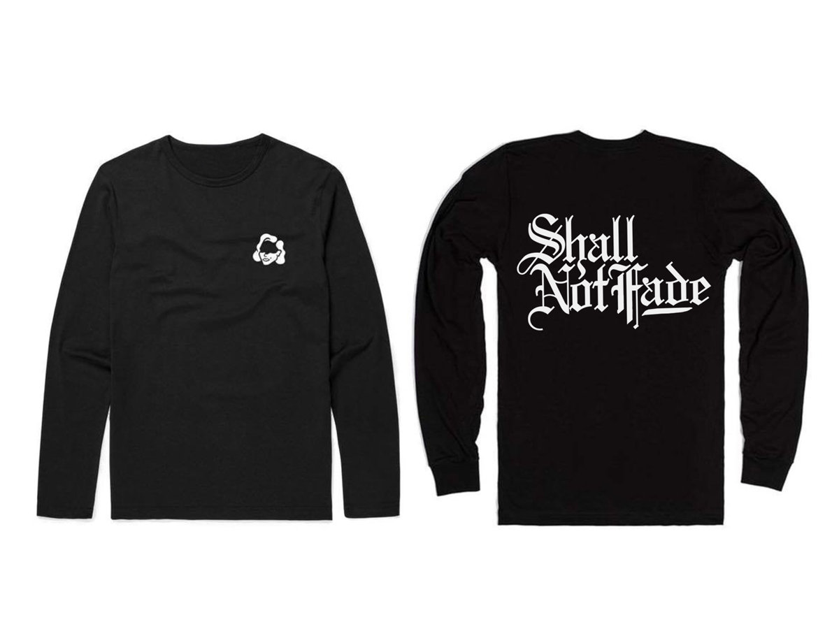 Black t shirt front and back - Shall Not Fade Long Sleeve T Shirt Back Front Print Black