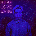Pure Love Gang image