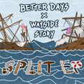 Better Days x Wayside Story image