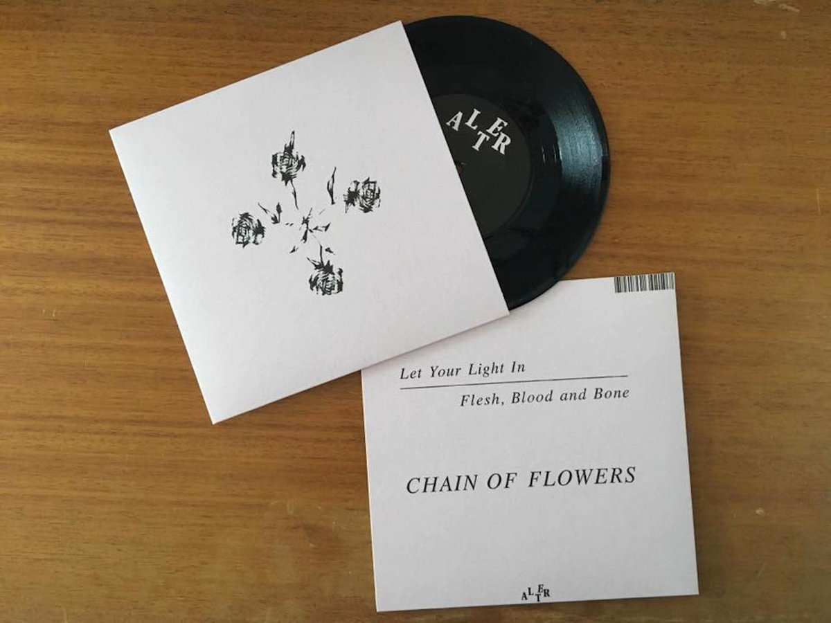 Let Your Light In / Flesh, Blood and Bone | Chain Of Flowers
